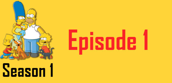 The Simpsons Season 1 Episode 1 TV Series