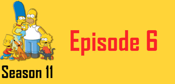 The Simpsons Season 11 Episode 6 TV Series