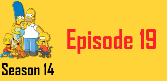 The Simpsons Season 14 Episode 19 TV Series