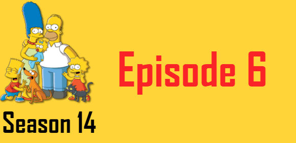 The Simpsons Season 14 Episode 6 TV Series