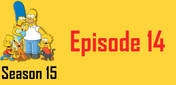 The Simpsons Season 15 Episode 14 TV Series