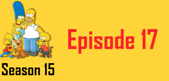 The Simpsons Season 15 Episode 17 TV Series