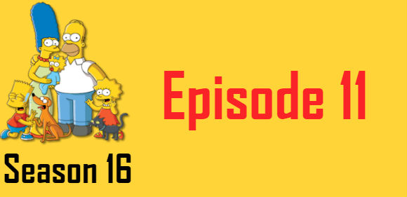 The Simpsons Season 16 Episode 11 TV Series