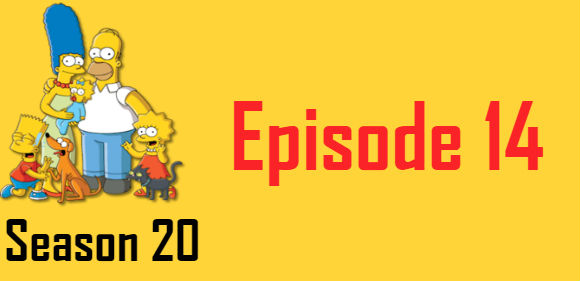 The Simpsons Season 20 Episode 14 TV Series