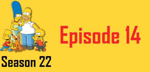 The Simpsons Season 22 Episode 14 TV Series