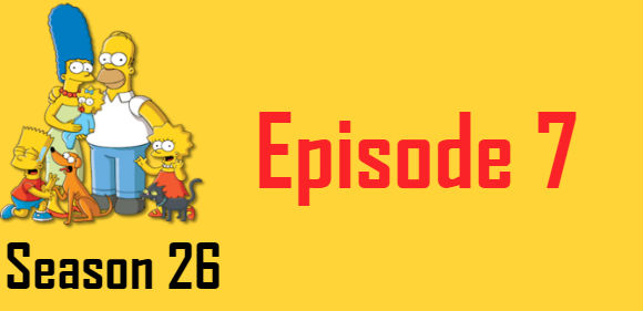 The Simpsons Season 26 Episode 7 TV Series