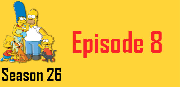 The Simpsons Season 26 Episode 8 TV Series
