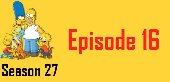 The Simpsons Season 27 Episode 16 TV Series
