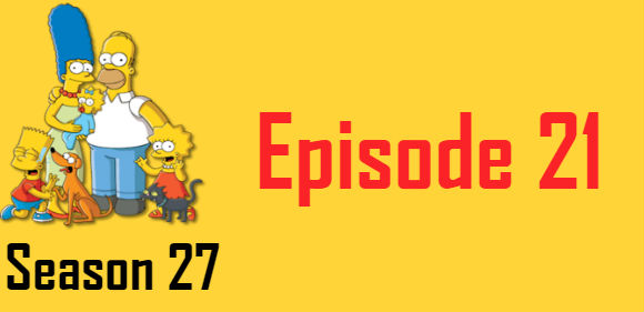 The Simpsons Season 27 Episode 21 TV Series