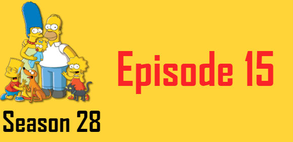 The Simpsons Season 28 Episode 15 TV Series