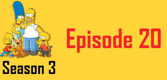 The Simpsons Season 3 Episode 20 TV Series
