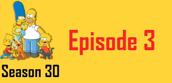 The Simpsons Season 30 Episode 3 TV Series