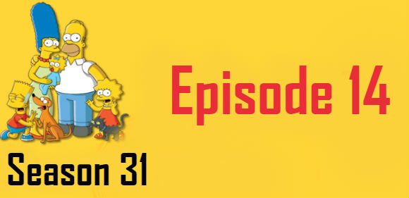 The Simpsons Season 31 Episode 14 TV Series