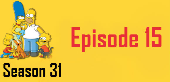 The Simpsons Season 31 Episode 15 TV Series