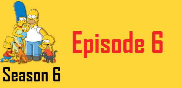 The Simpsons Season 6 Episode 6 TV Series
