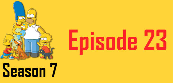 The Simpsons Season 7 Episode 23 TV Series
