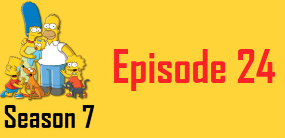 The Simpsons Season 7 Episode 24 TV Series