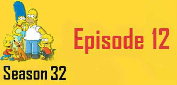 The Simpsons Season 32 Episode 12 Watch Online Watch Online Free